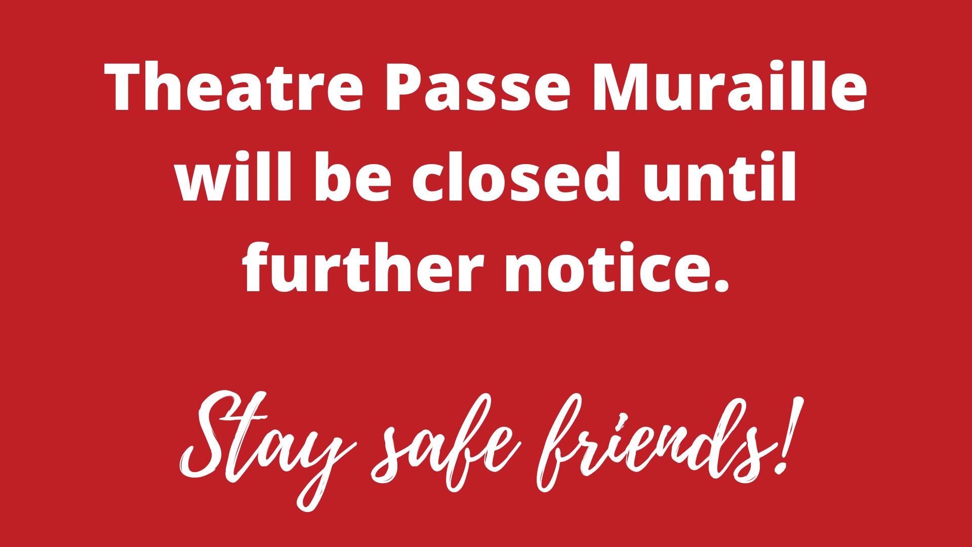 TPM will be closed until further notice. Stay safe friends!