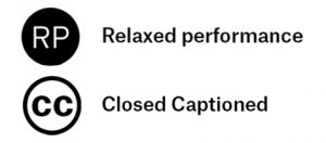 Digital Relaxed Performances all shows. February 13 it is closed captioned.