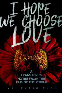 I hope we choose love book cover is in black and has two red flowers on them. The text is in handwritten form.
