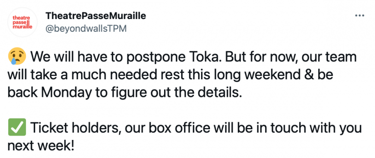 Screenshot of tweet that reads - We will have to postpone Toka. But for now, our team will take a much needed rest this long weekend & be back Monday to figure out the details. White heavy check mark Ticket holders, our box office will be in touch with you next week!